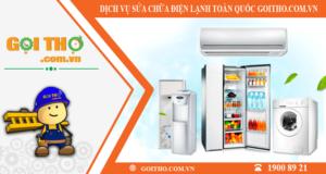 Dịch vụ sửa chữa điện lạnh toàn quốc của Gọi Thợ