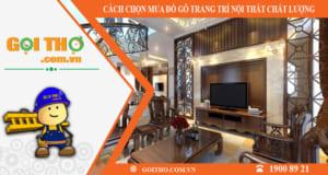 Cách chọn mua đồ gỗ trang trí nội thất chất lượng