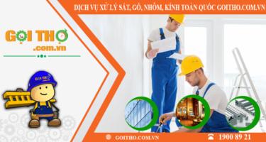 Dịch vụ xử lý sắt gỗ nhôm kính toàn quốc của Gọi Thợ