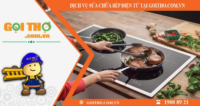 Dịch vụ sửa chữa bếp điện từ toàn quốc tại GOITHO.COM.VN