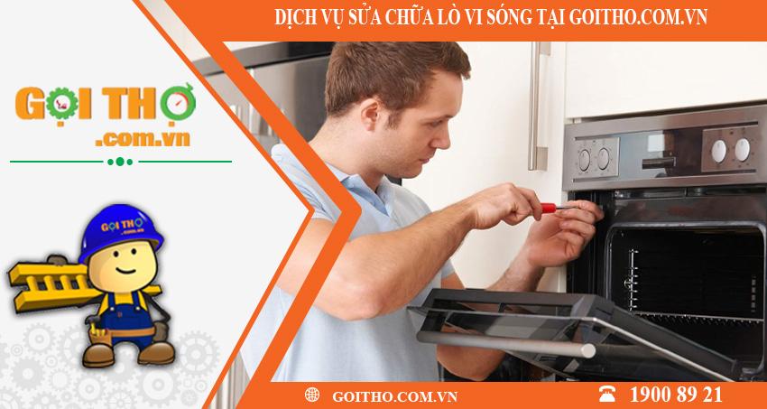 Dịch vụ sửa chữa lò vi sóng toàn quốc tại GOITHO.COM.VN