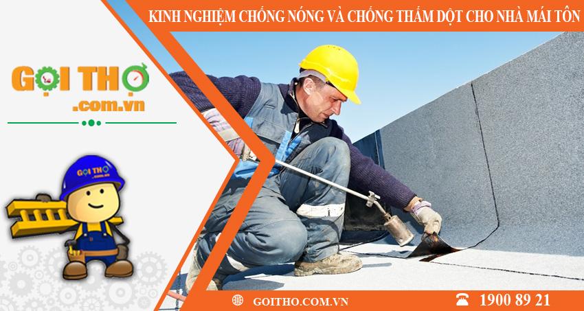 Kinh nghiệm chống nóng và chống thấm dột cho nhà mái tôn
