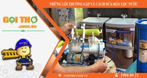 Những lỗi thường gặp và cách sửa máy lọc nước