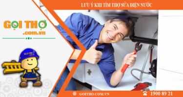 Mẹo lựa chọn thợ sửa điện nước thông minh nhất