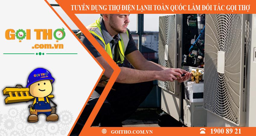 Tuyển dụng thợ điện lạnh toàn quốc làm đối tác của gọi thợ