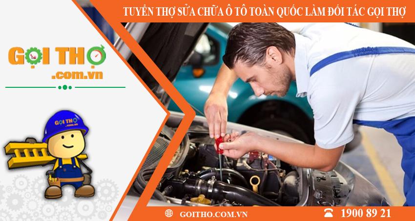Tuyển dụng thợ sửa chữa ô tô toàn quốc làm đối tác của gọi thợ