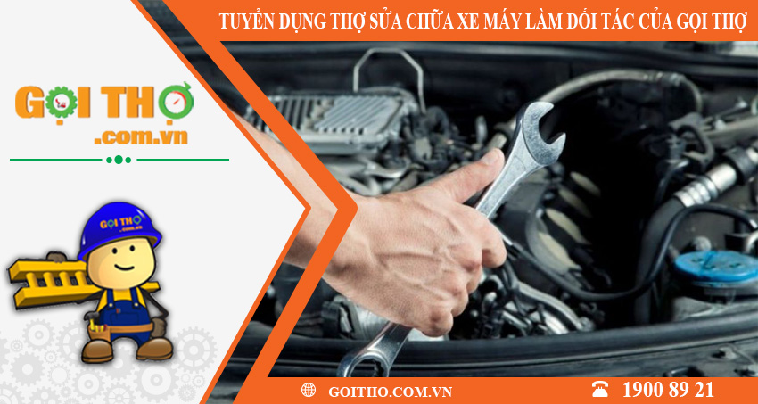 Tuyển dụng thợ sửa chữa xe máy toàn quốc làm đối tác của gọi thợ