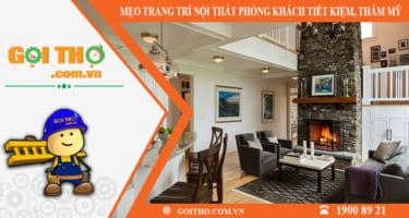 Làm thế nào để trang trí nội thất phòng khách đơn giản, tiết kiệm mà thẩm mỹ cao